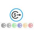 cash out rounded icon vector image vector image