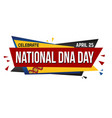 world dna day banner design vector image