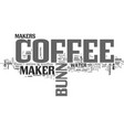 a bunn coffee maker its the best text word cloud vector image vector image