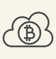 cloud with bitcoin line icon crypto coin on cloud vector image vector image