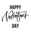happy valentine day greeting card calligraphy vector image