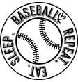 eat sleep baseball repeat on white background vector image vector image