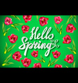 Hello Spring Design with 3D Realistic Fresh Plants vector image vector image