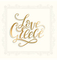 love greece lettering handdrawn quote vector image