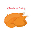 christmas turkey thanksgiving food vector image