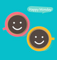 happy monday with coffee cup vector image