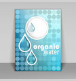 Organic water flyer vector image vector image