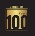 100 years anniversary gold square frame background vector image vector image