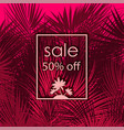 sale 50 percent off on palm tree background vector image