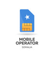 somalia mobile operator sim card with flag vector image vector image