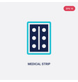 two color medical strip icon from health and vector image