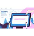 Upgrading system upgrade systems website update