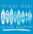 with signature extreme sport kayaking outdo vector image vector image