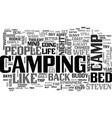 A camp bed changed my life text word cloud concept