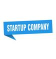 startup company speech bubble startup company vector image vector image