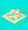 territory of water park concept 3d isometric view vector image vector image