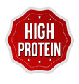 high protein label or sticker vector image vector image