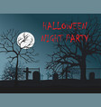 night cemetery halloween party vector image vector image