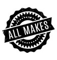 all makes rubber stamp vector image vector image