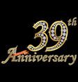 celebrating 39th anniversary golden sign