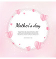 happy mother s day greetings design with paper vector image vector image