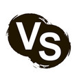 versus letters or vs logo isolated on black splash vector image vector image