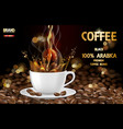 arabica black coffee cup with splash and beans ads vector image