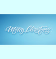 christmas framed hand drawn lettering vector image vector image