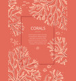 design template with hand-drawn corals on a living vector image vector image