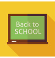 Flat Back to School Chalkboard with long Shadow vector image vector image