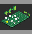 football 4-6-0 formation with isometric field vector image