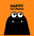 happy halloween monster head silhouette two eyes vector image vector image