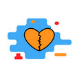 heart broken love icon vector image vector image