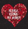 Repair my heart vector image
