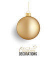 christmas ball realistic christmas ball of gold vector image