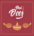 happy bhai dooj burning diya lamps lights indian vector image vector image