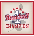 Baseball Champion Number One Badge vector image vector image