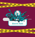electric construction tools sale background vector image vector image