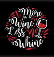 funny wine quote and saying 100 best for graphic vector image vector image