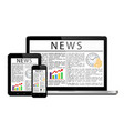 news articles on digital devices screens vector image vector image