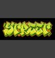 street graffiti banner vector image vector image
