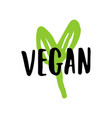 vegan lettering sign vector image vector image
