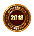 happy new year 2018 golden label and stamp vector image vector image
