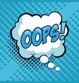 oops pop art advert vector image vector image