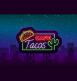 tacos logo in neon style neon sign symbol vector image