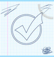 check mark in round line sketch icon isolated on vector image vector image