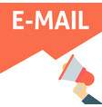 hand holding megaphone with e-mail announcement vector image