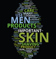 men skin care text background word cloud concept vector image vector image