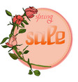 floral sale card natural bouquet of roses vector image vector image