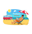 freelance summer promo poster with man on beach vector image vector image
